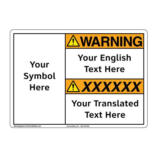 Custom Bilingual Warning Sign