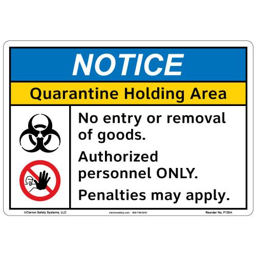 Notice/Quarantine Holding Area (F1354-)
