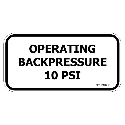 Operating Backpressure 10 PSI (DPP-1512069)