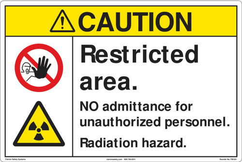 Caution/Restricted area. NO admittance for unauthorized personnel. Radiation hazard..(FM184-)