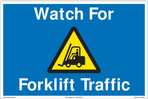 Watch For Forklift Traffic.(FM196-)