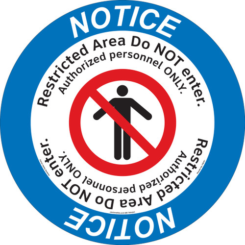 Notice/Restricted Area Do NOT enter. Authorized personnel ONLY.(FM181-)