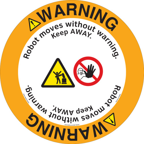 Warning/Robot moves without warning. Keep AWAY.(FM189-)