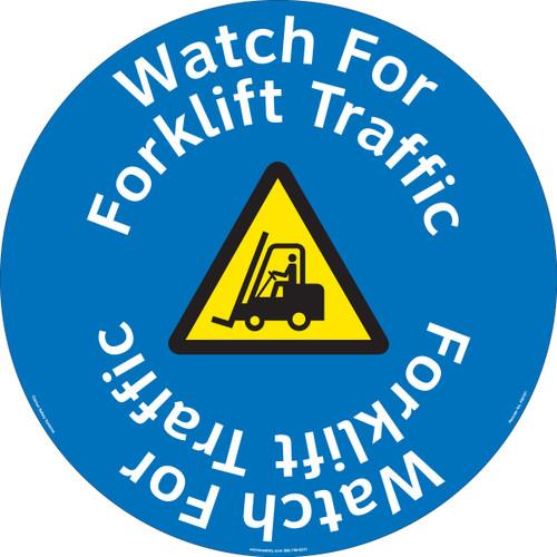 Watch For Forklift Traffic (FM197-)