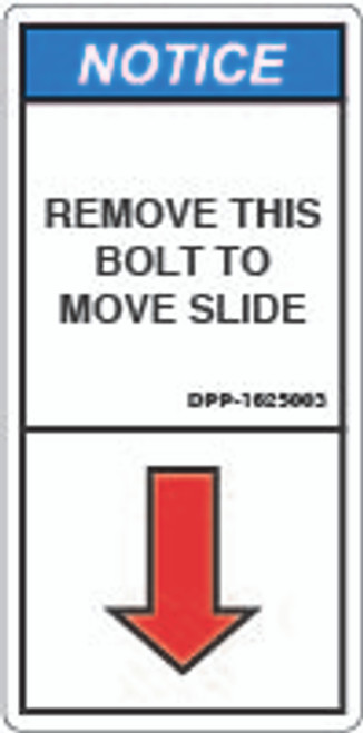 Notice/Remove This Bolt (DPP-1625003)