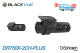 BlackVue DR750X-2CH-PLUS Cloud-Ready 60FPS GPS WiFi Dash Cam | Brand New & For Sale at The Dashcam Store