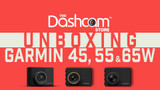 Garmin 45 / 55 / 65W Dashcam Unboxing   Pictures and Video