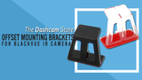 The Dashcam Store Releases Custom Mounting Bracket for BlackVue DR650S-2CH-IR