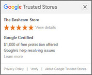 The Dashcam Store is now recognized as a Google Trusted Store!