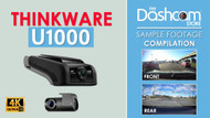 The New 4K Thinkware U1000 Dash Cam | Sample Footage