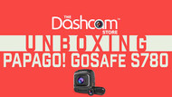 Unboxing PAPAGO!'s GoSafe S780