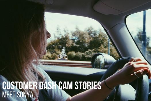 Customer Dash Cam Story: Meet Sonya