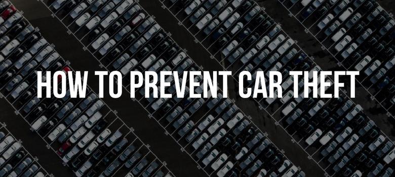 How To Prevent Car Theft - The Dashcam Store
