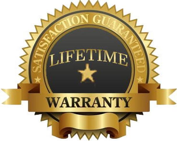 Life-time Manufacturer Warranty