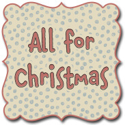 All for Christmas by Anni Downs