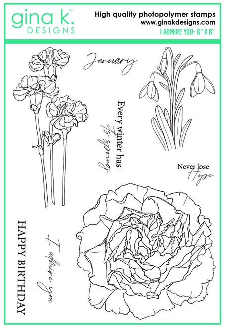 Gina K Designs: Clear Stamp, I Admire You