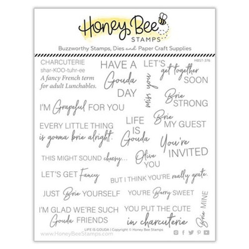 Honey Bee Stamps: Clear Stamp, Life is Gouda