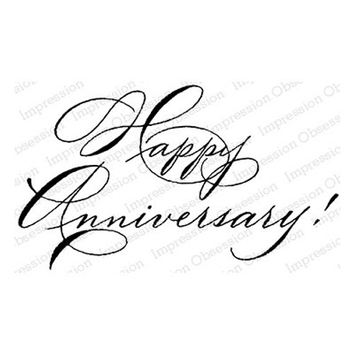 Impression Obsession: Cling Stamp, Happy Anniversary