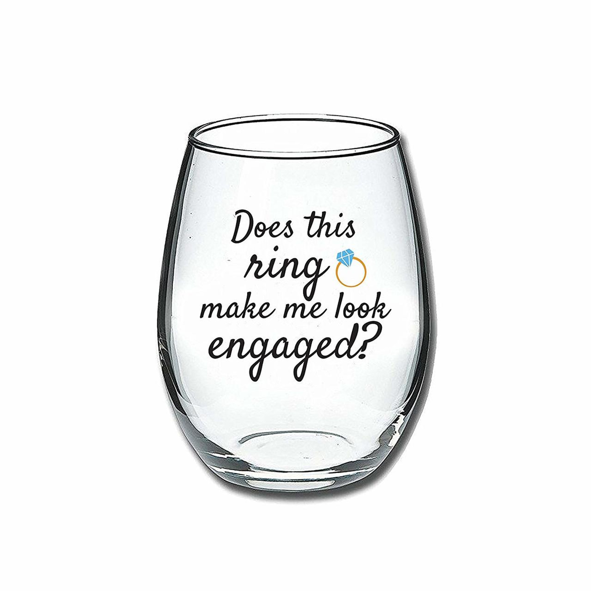 """/""""Does this ring make me look Engaged/"""" Wine Glass Bridal Shower Gift"""