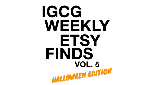 Weekly Etsy Finds Vol. 5 (Halloween Edition)