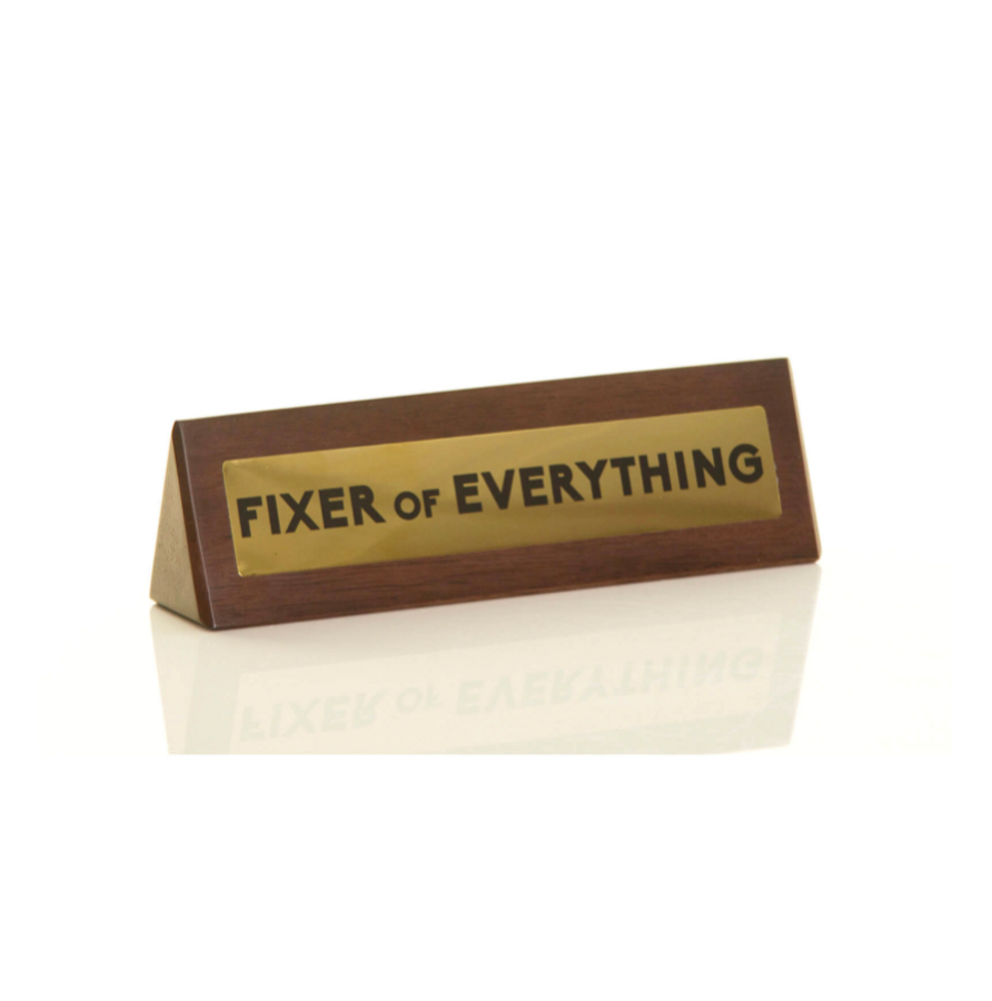 Fixer of Everything Sign