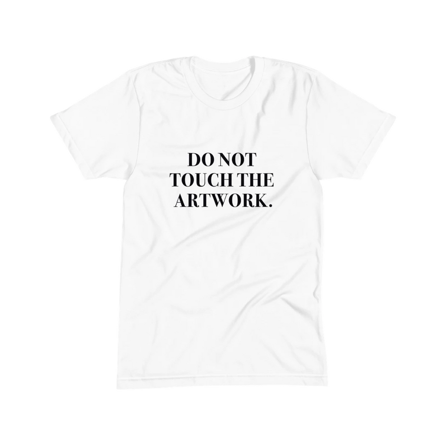 District of Clothing Do Not Touch the Artwork Tee
