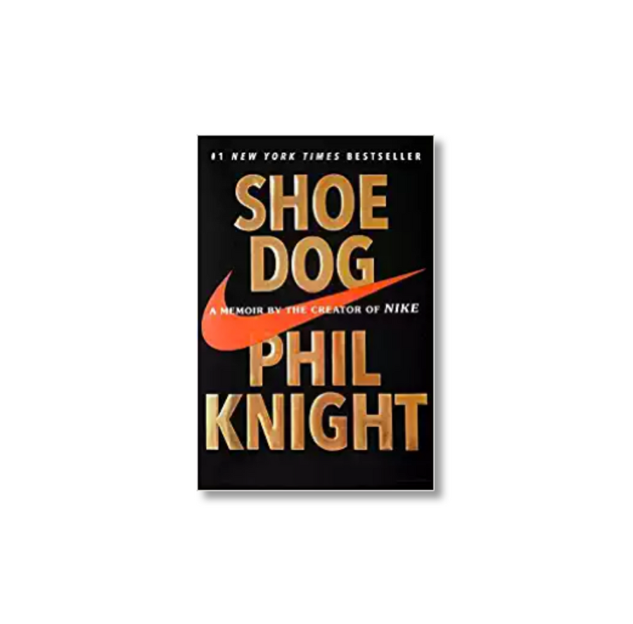 SHOE DOG BY PHIL KNIGHT (BOOK)