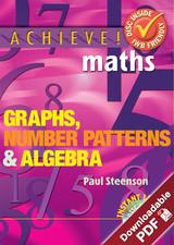 Achieve! Maths - Graphs, Number Patterns and Algebra