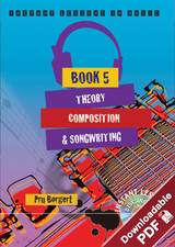 Instant Lessons in Music - Book 5 - Theory, Composition and Songwriting