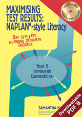 Maximising Test Results - NAPLAN*-style Year 5 Literacy: Language Conventions