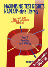 Maximising Test Results - NAPLAN*-style Year 5 Literacy: Reading & Writing