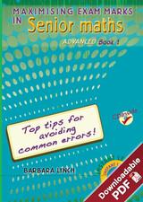 Maximising Exam Marks in Senior Maths - Advanced - Book 1