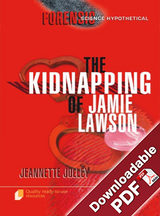 Forensic Science Hypothetical - The Kidnapping of Jamie Lawson