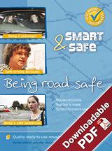 Smart & Safe - Being road safe