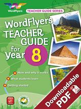 WordFlyers Teacher Guide - Year 8