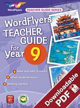 WordFlyers Teacher Guide - Year 9