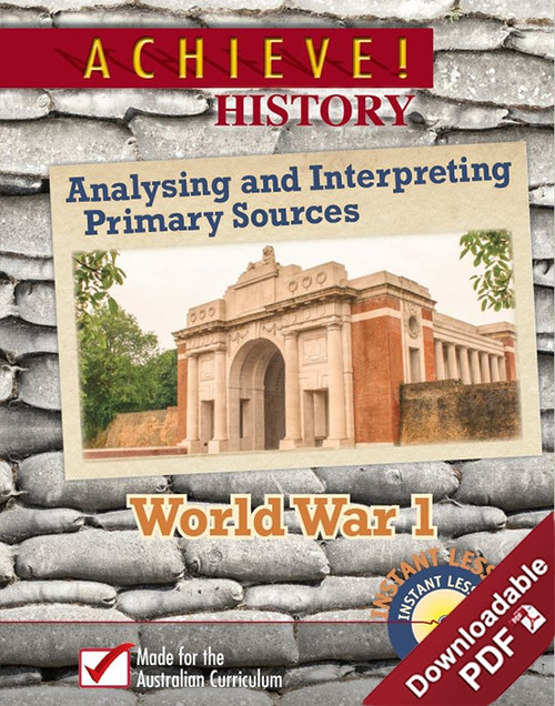 Achieve! History - Analysing and Interpreting Primary Sources - World War I
