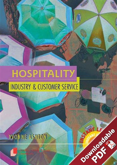 Hospitality - The Industry and Customer Service
