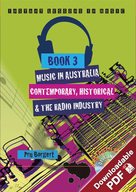 Instant Lessons in Music - Book 3 - Music in Australia: Contemporary, Historical and the Radio Industry