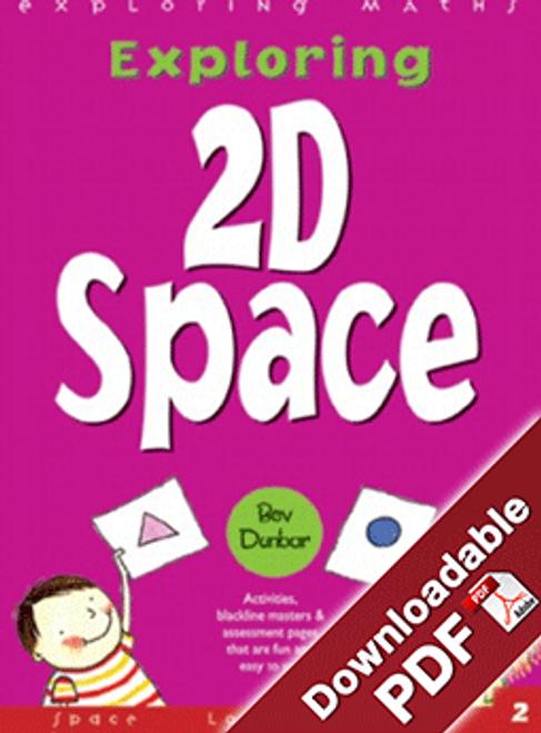 Exploring 2D Space