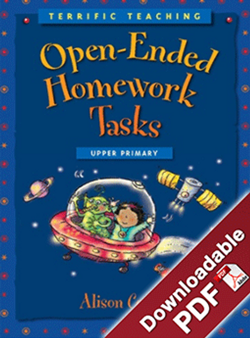 Terrific Teaching: Open - ended Homework Tasks Upper Primary
