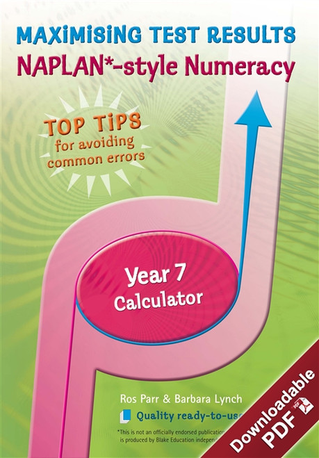Maximising Test Results - NAPLAN*-style Year 7 Numeracy: Calculator