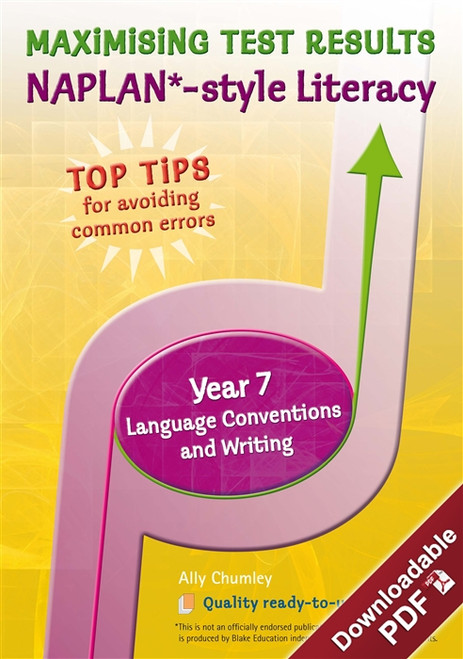 Maximising Test Results - NAPLAN*-style Year 7 Literacy: Language Conventions and Writing