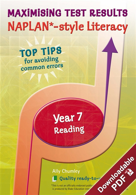 Maximising Test Results - NAPLAN*-style Year 7 Literacy: Reading