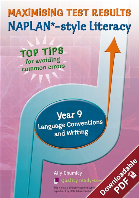 Maximising Test Results - NAPLAN*-style Year 9 Literacy: Language Conventions and Writing