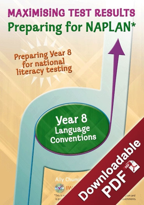 Maximising Test Results - Preparing for NAPLAN*- Year 8 Language Convention