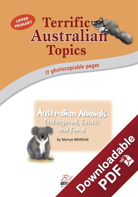 Terrific Australian Topics - Australian Animals: Endangered, Exotic and Feral - UP