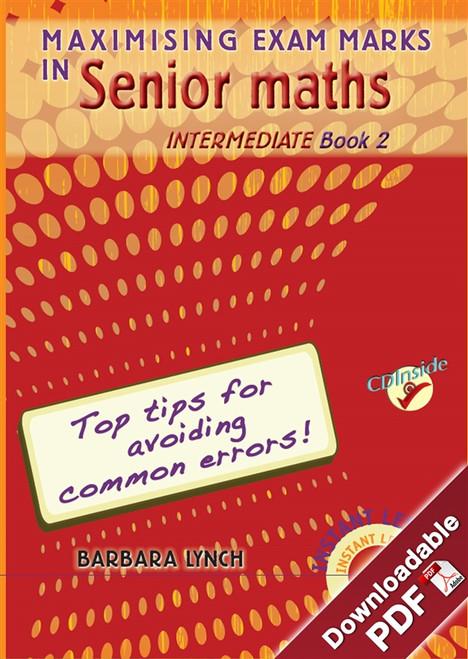 Maximising Exam Marks in Senior Maths - Intermediate - Book 2
