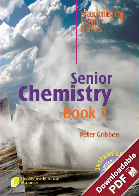 Maximising Exam Marks in Senior Chemistry - Book 1