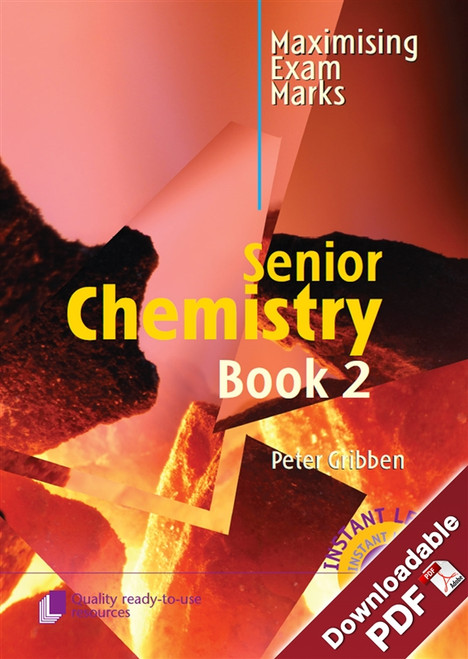 Maximising Exam Marks in Senior Chemistry - Book 2